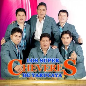 Los Super Cheveres De Yarucaya