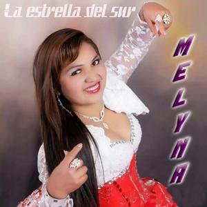 Melyna La Estrella Del Sur